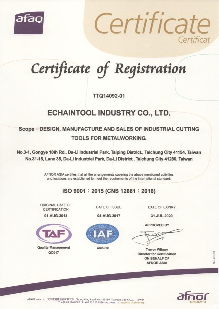 ISO 9001:2015 (CNS 12681:2016) Echaintool Cutting tools in Taiwan
